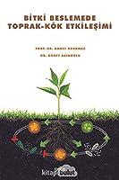 Bitki Beslemede Toprak-Kök Etkilesimi