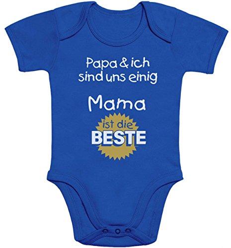 Geschenk für Mama - Papa & ich sind Uns einig Mama ist die Beste Baby Body Kurzarm-Body 6-12 Monate Blau