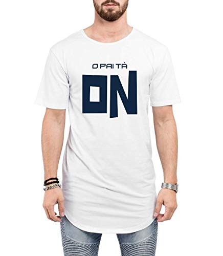 Camiseta Longline Branca O Pai tá ON Frase Engraçada Meme Futebol Funny (GG)