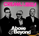 Cream Ibiza von Above & Beyond