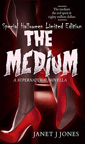 The Medium, A Supernatural Novella: Special Halloween Limited Edition (English Edition)
