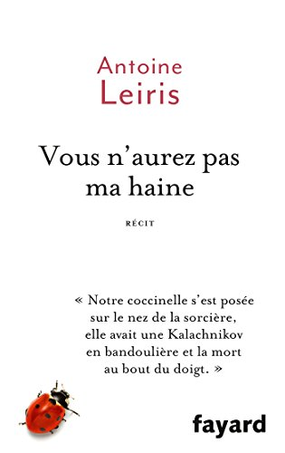 Vous n'aurez pas ma haine (Documents) (French Edition)