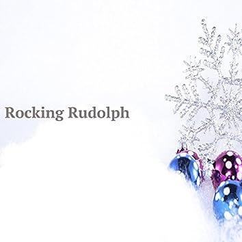 Rocking Rudolph