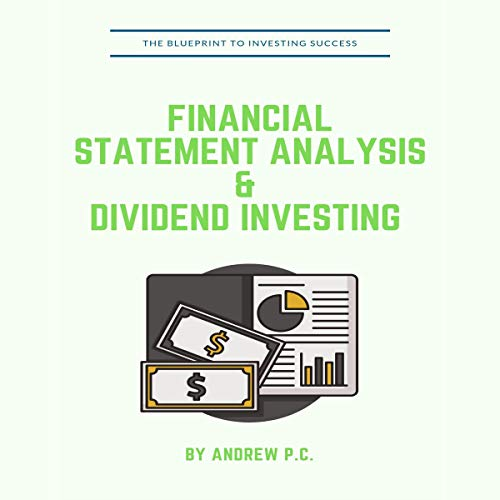 Financial Statement Analysis & Dividend Investing audiobook cover art