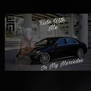 Ride in My Mercedes