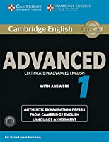 Cambridge English Advanced 1 for Revised Exam from 2015 Student's Book Pack (Student's Book with Answers and Audio CDs (2)): Authentic Examination Papers from Cambridge English Language Assessment (CAE Practice Tests)