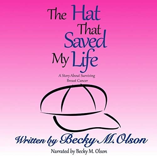 The Hat That Saved My Life audiobook cover art