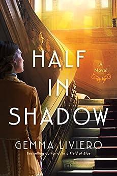 Half in Shadow: A Novel by [Gemma Liviero]