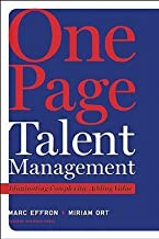 One Page Talent Management : Eliminating Complexity, Adding Value (Hardcover)--by Marc Effron [2010 Edition]