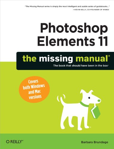 Photoshop Elements 11: The Missing Manual (Missing Manuals) (English Edition)