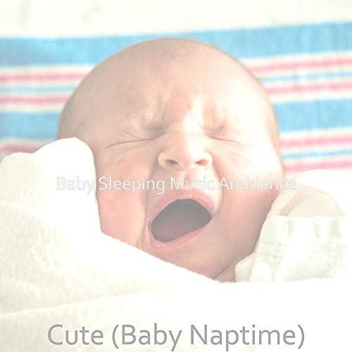 Baby Sleeping Music Ambience