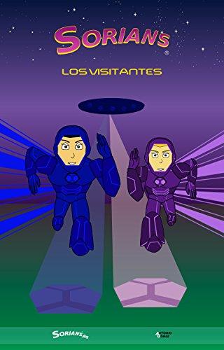 Sorians: Los Visitantes (Spanish Edition)