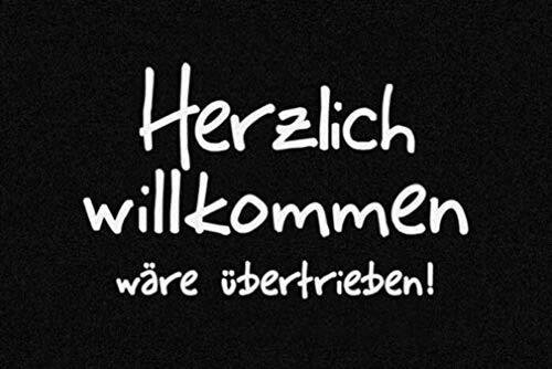 for-collectors-only Fußmatte Herzlich willkommen wäre übertrieben ! Fußabtreter Türmatte Schmutzmatte Schmutzfangmatte Fussmatte Doormat