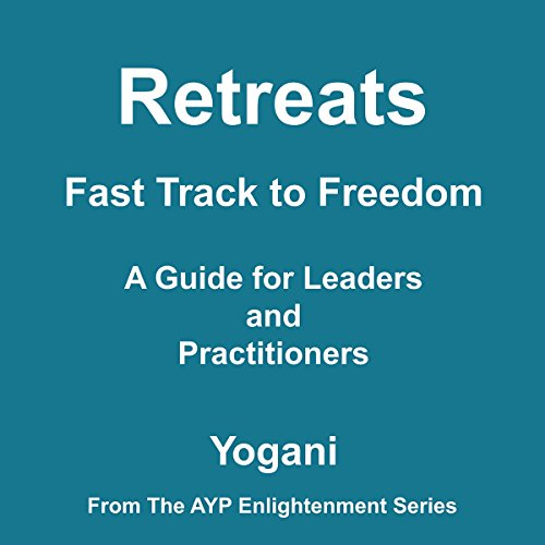 Retreats - Fast Track to Freedom audiobook cover art