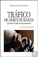 Tráfico de Seres Humanos (Portuguese Edition)