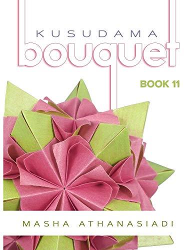 Kusudama Bouquet Book 11