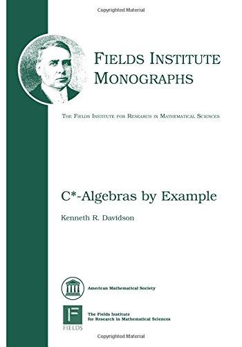 C*-Algebras by Example (Fields Institute Monographs, 6)