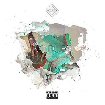 No Dubs