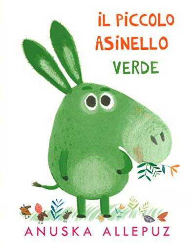 Piccolo Asinello verde. Ediz. illustrata (Tapa dura)