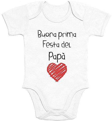 Buona Prima Festa del papà - Regalo per Il Padre Body Neonato Manica Corta 3-6 Mesi Bianco