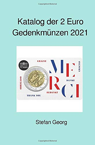 Katalog der 2 Euro Gedenkmünzen 2021: Ausgaben und Werte im Überblick - sortiert nach Jahren