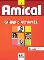 Amical: Cahier d'activites 2 & CD audio