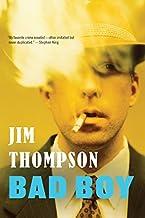 Bad Boy by Jim Thompson (2014-08-05)