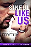 Sinful Like Us (Like Us Series: Billionaires & Bodyguards Book 5)