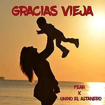 Gracias Vieja (feat. Fear)