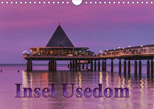Insel Usedom (Wandkalender 2021 DIN A4 quer)