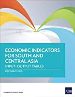 Economic Indicators for South and Central Asia: Input-Output Tables