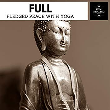 Full-Fledged Peace With Yoga