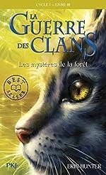 La guerre des clans, cycle I - Les mystères de la forêt (03) d'Erin HUNTER
