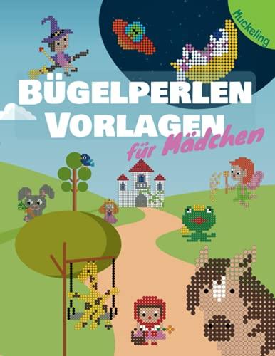 Bügelperlen Vorlagen für Mädchen: Vorlagenbuch für Mädchen mit Pferden, Prinzessinnen, Feen, Märchenfiguren, Tieren und noch viel mehr Motiven