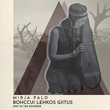 Bohccui Lehkos Giitus (Ode to the Reindeer)