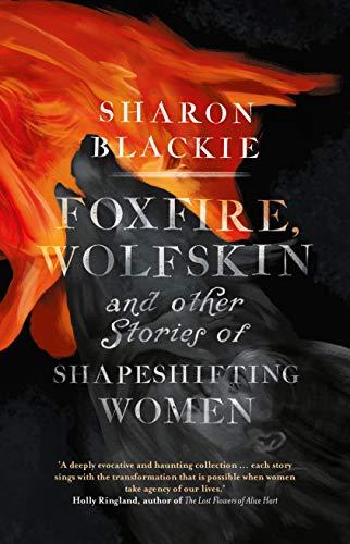 Blackie, S: Foxfire, Wolfskin