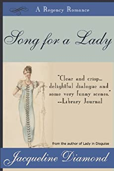 Song for a Lady: A Regency Romance by [Jacqueline Diamond]