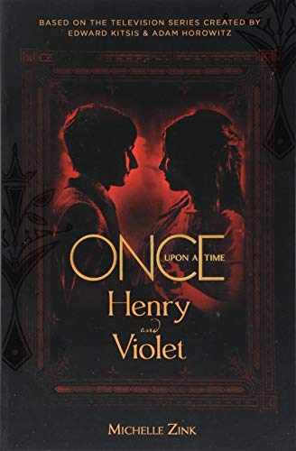 Zink, M: Once Upon a Time - Henry and Violet