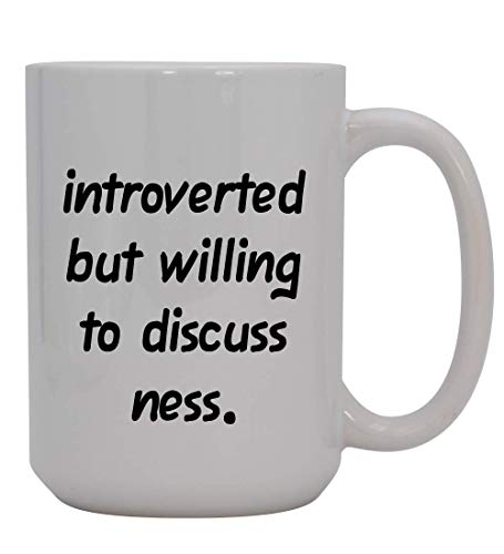 Introverted But Willing To Discuss Ness - 15oz Ceramic White Coffee Mug Cup, Light Green