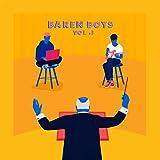 Baren Boys Vol. I