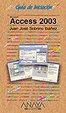 Access 2003 (Guías De Iniciación)