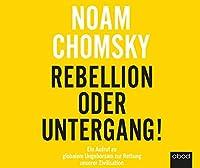 Rebellion oder Untergang! Hörbuch