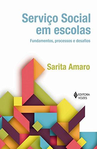 Serviço social em escolas: Fundamentos, processos e desafios