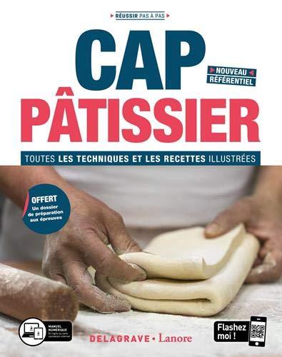 professionnel comparateur Pâtisserie CAP: Toutes les techniques et recettes illustrées choix