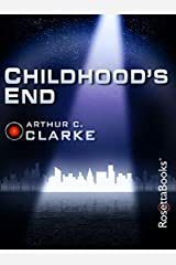 Childhood's End (Arthur C. Clarke Collection) Kindle Edition