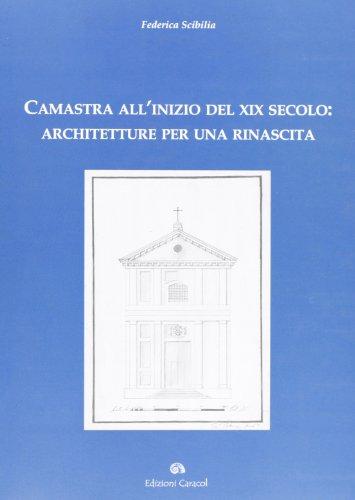 Camastra all'inizio del XIX secolo. Architetture per una rinascita