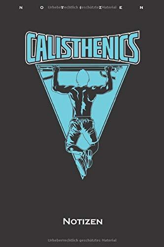 Calisthenics Klimmzugstange Notizbuch: Kariertes Notizbuch für Fitness-Enthusiasten und alle die den Street-Workout-Sport rund um Eigengewichtsübungen lieben