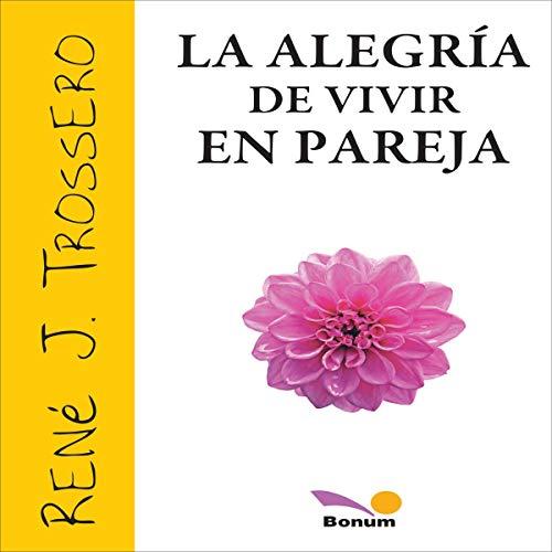『La Alegría de Vivir en Pareja [The Joy of Living as a Couple]』のカバーアート
