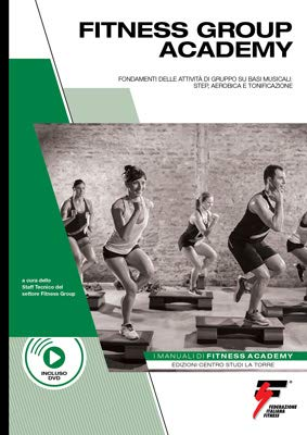 MANUALE FITNESS GROUP ACADEMY + DVD