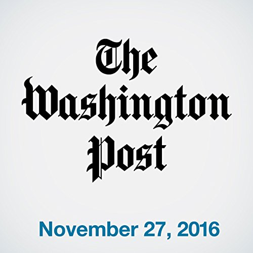 Top Stories Daily from The Washington Post, November 27, 2016 copertina